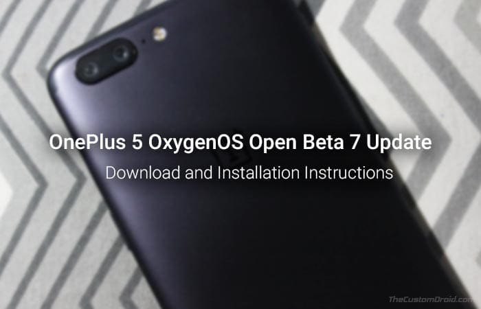 Install OnePlus 5 Open Beta 7 Update