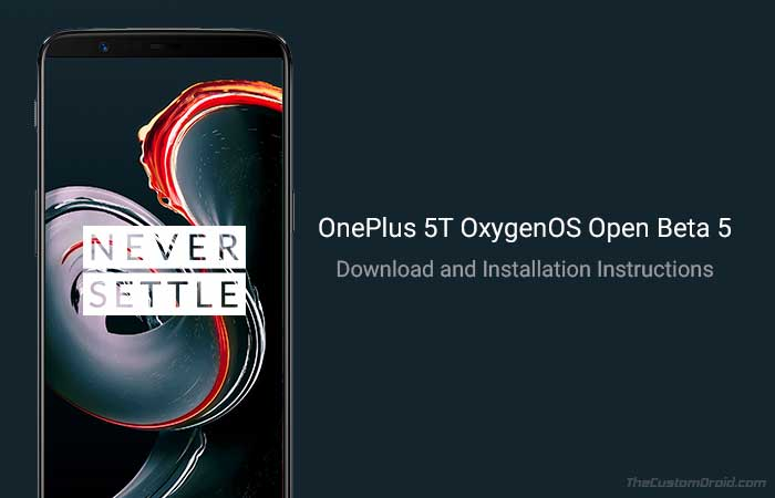Install OnePlus 5T Open Beta 5 Update