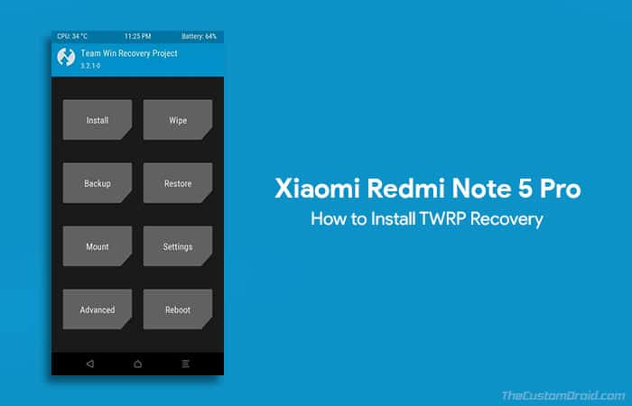 Install TWRP Recovery on Redmi Note 5 Pro (Whyred)