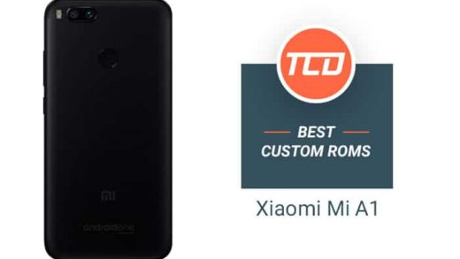 Best Custom ROMs for Xiaomi Mi A1 - Android Oreo