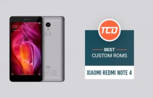List of Best Custom ROMs for Xiaomi Redmi Note 4 (Android Oreo)