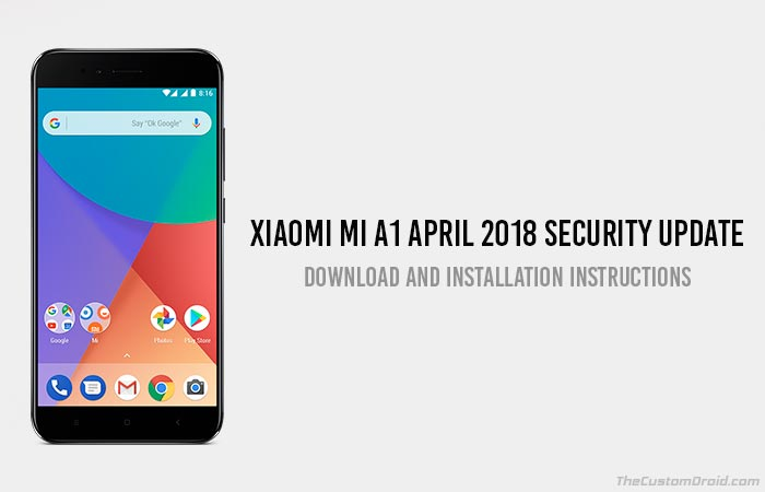 How to Install Xiaomi Mi A1 April 2018 Security Update