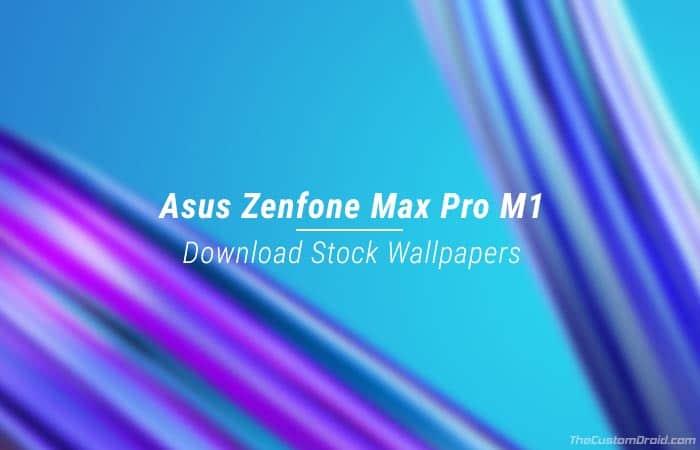 Download Asus Zenfone Max Pro M1 Stock Wallpapers