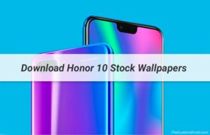Download Honor 10 Stock Wallpapers [19 Wallpapers]