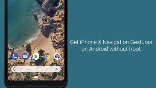 How to Get iPhone X Navigation Gestures on Android without Root
