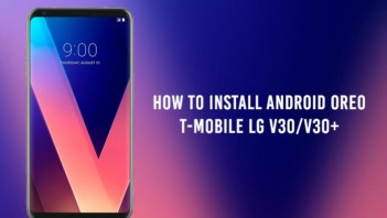 How to Install Android Oreo on T-Mobile LG V30/V30+