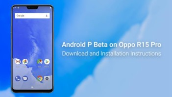 How to Install Android P Beta on Oppo R15 Pro