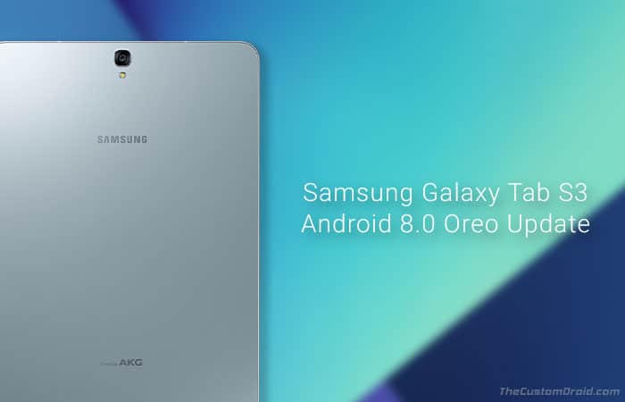 How to Install Galaxy Tab S3 Android Oreo Update