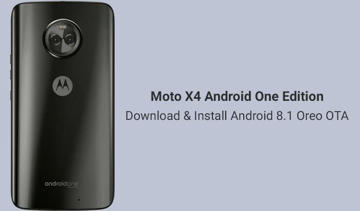 Install Android 8.1 Oreo on Moto X4 Android One Edition