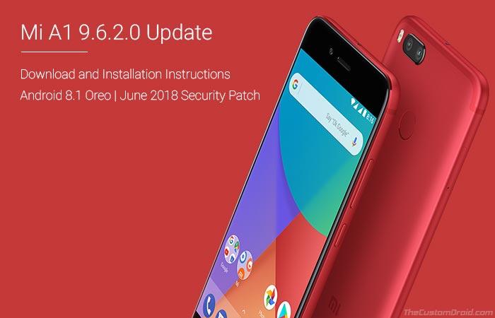 Download Xiaomi Mi A1 9.6.2.0 Oreo Update