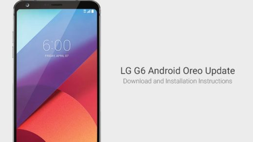 Download and Install LG G6 Android Oreo Update