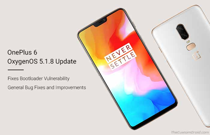 Download and Install OnePlus 6 OxygenOS 5.1.8 Update