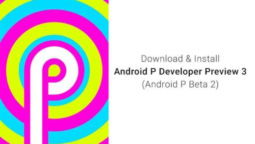 How to Install Android P Developer Preview 3