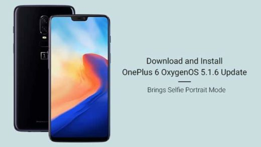 How to Install OnePlus 6 OxygenOS 5.1.6 Update