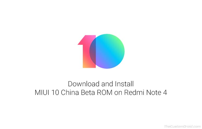 How to Install Redmi Note 4 MIUI 10 China Beta ROM