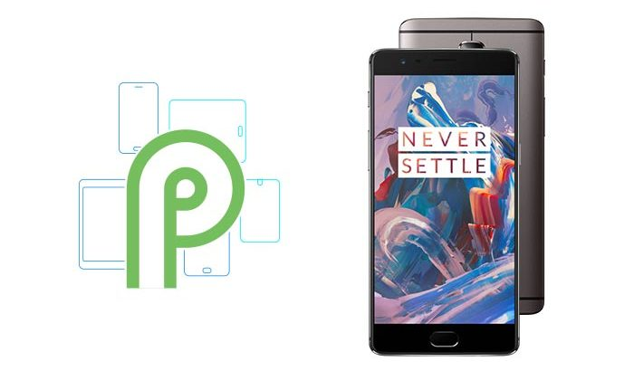 Android P for OnePlus 3/3T confirmed officially