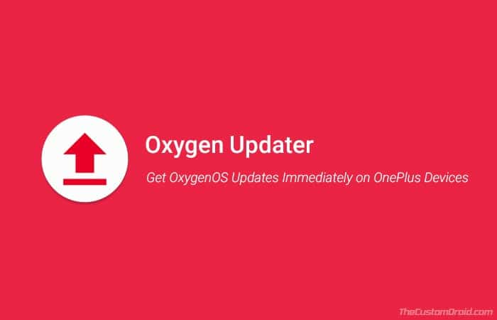 Get OxygenOS Updates Immediately on OnePlus 6/5T/5/3T/3