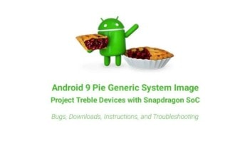 How to Install Android 9 Pie GSI on Project Treble Devices