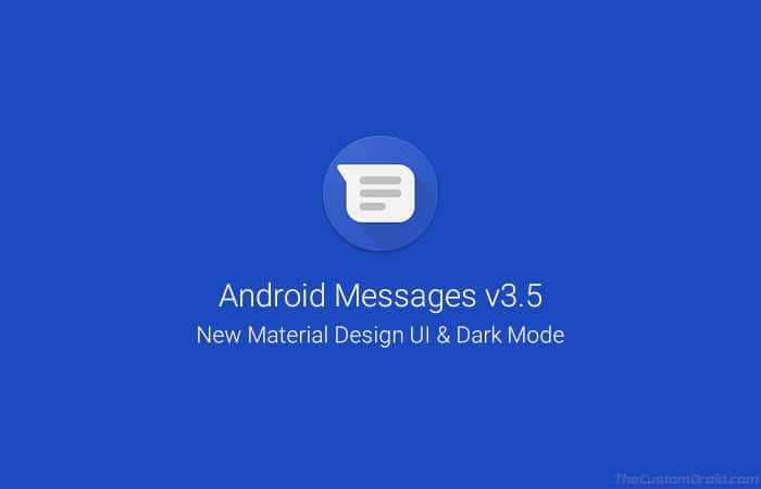 Download Android Messages 3.5 with New Material Design and Dark Mode (APK)