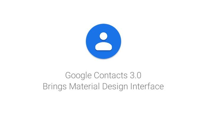 Download Google Contacts 3.0 with Material Design Theme (APK)