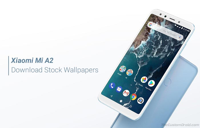 Download Xiaomi Mi A2 Stock Wallpapers