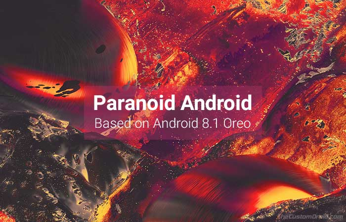 Download and Install Paranoid Android Oreo ROM (OA1)