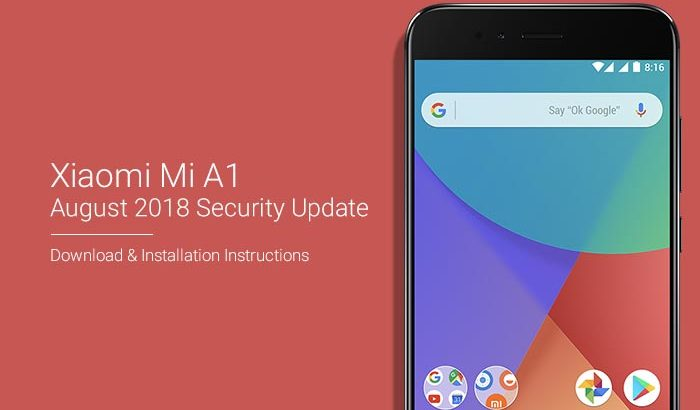 Download and Install Xiaomi Mi A1 August 2018 Security Update