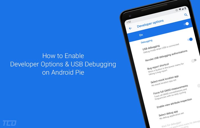 How to Enable Developer Options and USB Debugging on Android Pie