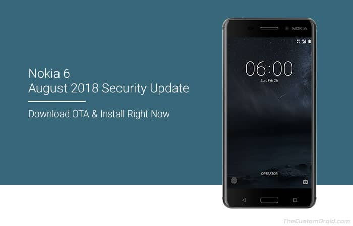 How to Install Nokia 6 August 2018 Security Update OTA