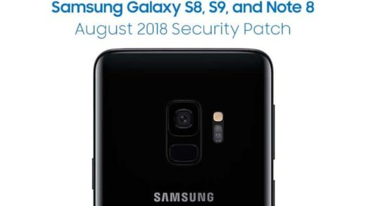 Samsung Galaxy S8, S9, and Note 8 August 2018 Security Patch
