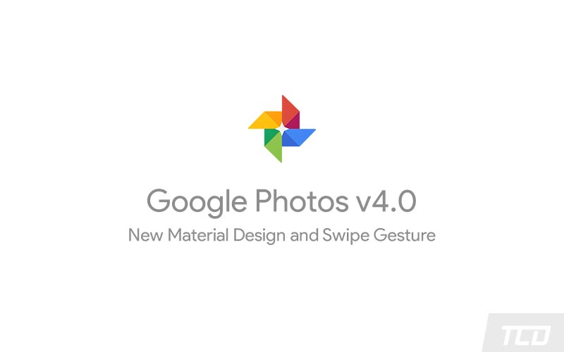 Download Google Photos 4.0 with New Material Design Theme and Swipe Gesture (APK)