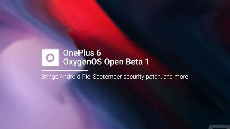 Install Android Pie-based OxygenOS Open Beta 1 on OnePlus 6