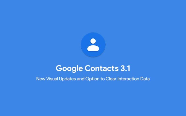 Download Google Contacts 3.1 with Visual Updates and Option to Clear Interaction Data (APK)