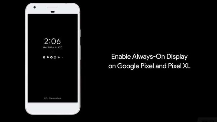 How to Enable Always-On Display on Google Pixel and Pixel XL