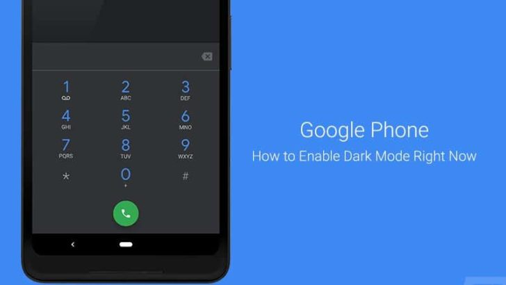How to Enable Dark Mode on Google Phone App