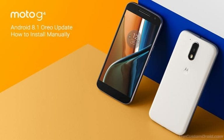 How to Install Moto G4/G4 Plus Android 8.1 Oreo Update