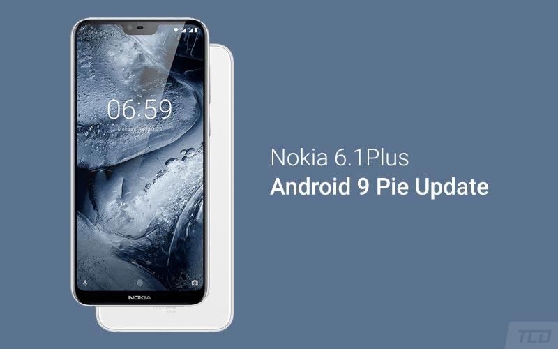 Nokia 6.1 Plus Android Pie Update