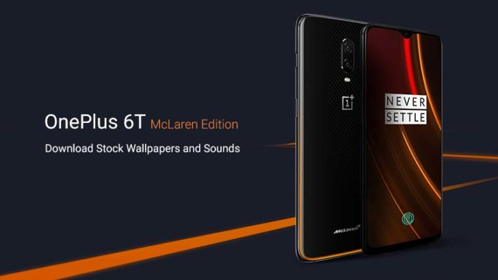 Download OnePlus 6T McLaren Edition Stock Wallpapers and Sounds