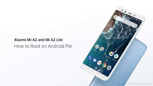How to Root Xiaomi Mi A2/A2 Lite on Android Pie using Magisk