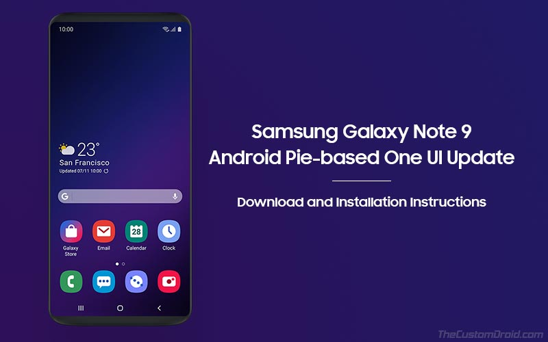 How to Install Samsung Galaxy Note 9 Android Pie (One UI) Update