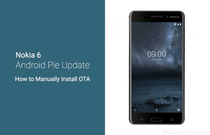 How to Install Nokia 6 (2017) Android Pie OTA Update