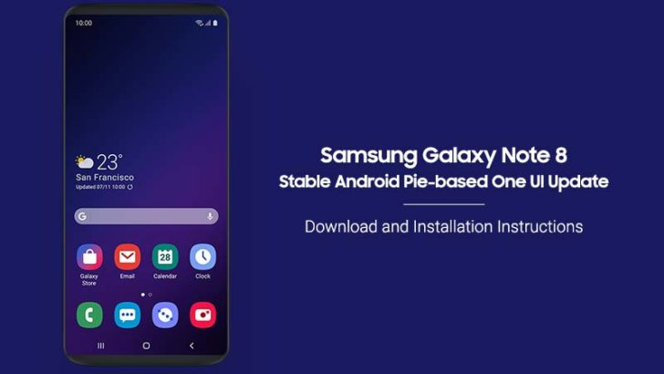 How to Install Samsung Galaxy Note 8 Android Pie (One UI) Update