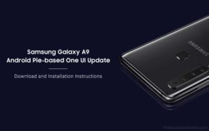 How to Install Samsung Galaxy A9 Android Pie Update (One UI)