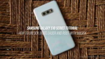 Samsung Galaxy S10/S10+/S10e - How to Unlock Bootloader and Root with Magisk