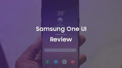 Samsung One UI Review, Features, and Comparison with Samsung Experience