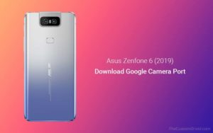 Download Google Camera Port for Asus Zenfone 6 (2019)