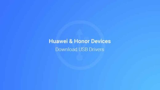 Download Huawei/Honor USB Drivers