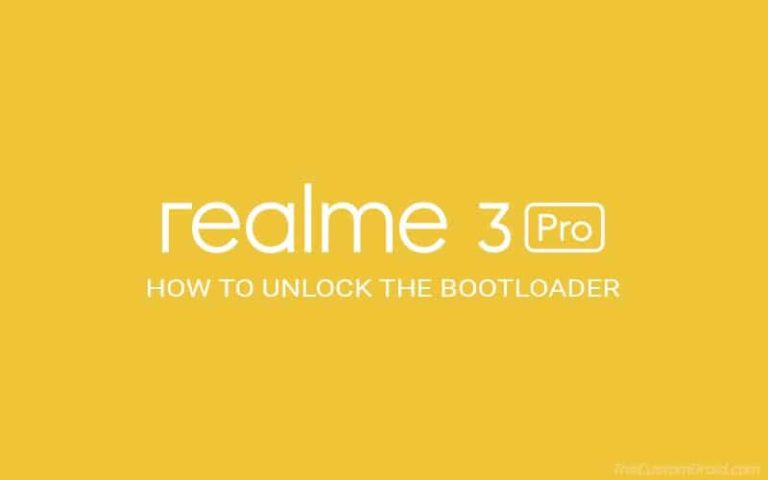 How to Unlock realme3 Pro Bootloader