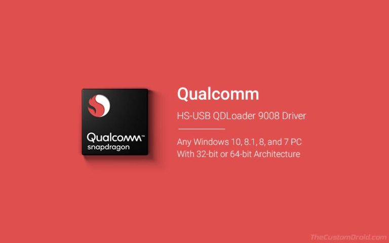 Qualcomm HS-USB QDLoader 9008 Driver for Windows 32-bit/64-bit