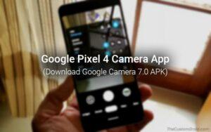 Download Google Pixel 4 Camera APK